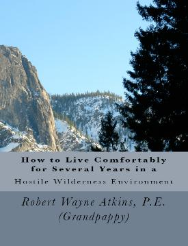 Direct Link to Amazon Web page for How to Live Comfortably for Several Years in a Hostile Wilderness Environment